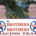 Welcome to The Brothers Brothers Racing Team Website!